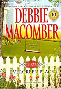 1022 Evergreen Place Cedar Cove Series 2010 by Macomber, Debbie 14 . EXLIBRARY