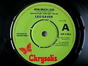 Leo Sayer Leo Sayer How Much Love Uk 7 Quot 45 Amazon Com