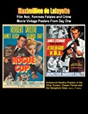 img - for Film Noir, Femmes Fatales and Crime Movie Vintage Posters From Day One. 4th Edition in color, Book 2 (Hollywood Studios Posters of the Silver Screen, Classic Period and The Gangsters Days.) book / textbook / text book