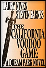 The California Voodoo Game: A Dreampark Novel (Dream Park)