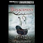 The Replacement | Brenna Yovanoff
