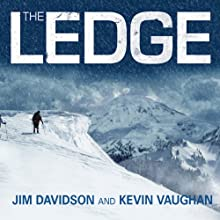 The Ledge: An Adventure Story of Friendship and Survival on Mount Rainier (       UNABRIDGED) by Jim Davidson, Kevin Vaughan Narrated by Jim Davidson