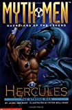 Hercules the Strong Man (Myth Men: Guardians of the Legend) (0590845004) by Geringer, Laura