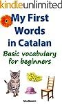 My First Words in Catalan: Basic voca...