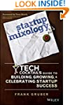Startup Mixology: Tech Cocktail's Gui...