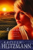 Echoes (The Michelli Family Series #3) (0764228307) by Heitzmann, Kristen