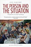 The Person and the Situation: Perspectives of Social Psychology 2nd (second) Edition by Ross, Lee, Nisbett, Richard E. published by Pinter & Martin Ltd (2011)