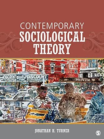 contemporary social theory Future of social theory in the end, social theories are created by people, so they reflect the shortcomings of the theorists contemporary sociological theory.