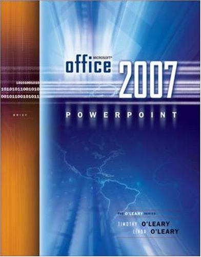 Microsoft Office PowerPoint 2007 Brief (O'Leary Series)
