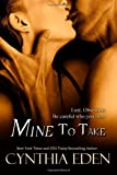 Mine To Take (Mine - Romantic Suspense) (Volume 1)