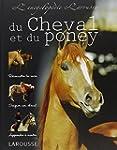 L'encyclop�die du cheval et du poney