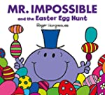 Mr Impossible and the Easter Egg Hunt...