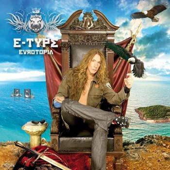 E-Type - Eurotopia - Zortam Music