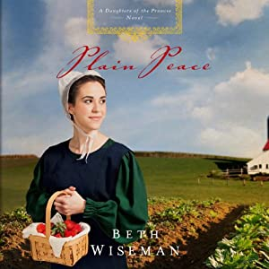 Plain Peace: Daughters of the Promise, Book 6 | [Beth Wiseman]