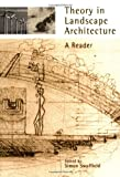 img - for Theory in Landscape Architecture: A Reader (Penn Studies in Landscape Architecture) book / textbook / text book