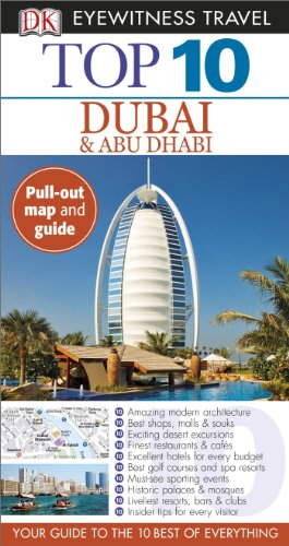 Dk Eyewitness Travel Top 10 Dubai & Abu Dhabi (Dk Eyewitness Top 10 Travel Guides Dubai)