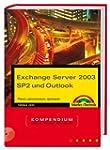 Exchange Server 2003 SP2 und Outlook:...