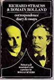 img - for Richard Strauss and Romain Rolland: Correspondence, Diary and Essays book / textbook / text book