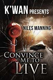 Convince Me To Live (The Grainger Files Book 1)