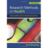 Research Methods in Health: Investigating Health and Health Servicesby Ann Bowling
