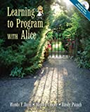 img - for Learning to Program with Alice by Dann, Wanda P., Cooper, Stephen, Pausch, Randy (2005) Paperback book / textbook / text book