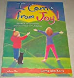 I Came from Joy!: Spiritual Affirmations & Activities for Children