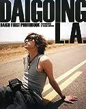 DAIGOファースト写真集 DAIGOING L.A.