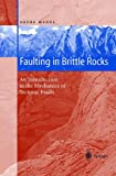 img - for Faulting in Brittle Rocks: An Introduction to the Mechanics of Tectonic Faults book / textbook / text book