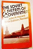 img - for The Soviet System of Government: Fifth Edition, Revised book / textbook / text book