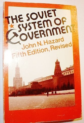 The Soviet System of Government: Fifth Edition, Revised