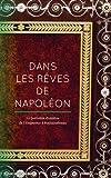 Dans les rêves de Napoléon : La première chambre de l'Empereur à Fontainebleau...