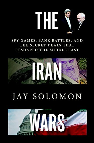 the-iran-wars-spy-games-bank-battles-and-the-secret-deals-that-reshaped-the-middle-east