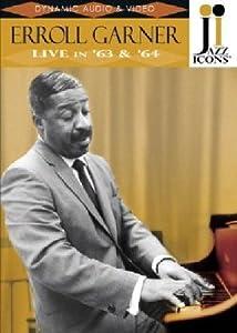 Garner;Erroll 1963/1964  Live [Import]