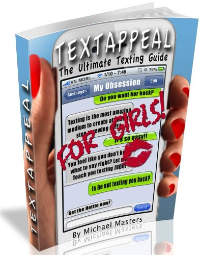 TextAppeal - The Ultimate Texting Guide - For Girls!