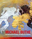 img - for Michael Buthe: The Angel & His Shadow (Kerber Art (Hardcover)) book / textbook / text book