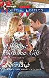 A Weaver Christmas Gift (Harlequin Special Edition\Return to the Double C) by  Allison Leigh in stock, buy online here