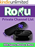 Roku's Uncensored Private Channels Li...