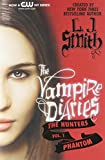 The Vampire Diaries: The Hunters: Phantom (0062017691) by Smith, L. J.