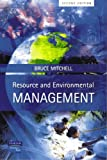 Resource &Environmental Management (2nd Edition) (0130265322) by Mitchell, Bruce