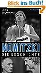Nowitzki. Die Geschichte