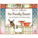 The Friendly Beasts: an old English Christmas Carol