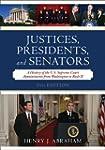 Justices, Presidents, and Senators: A...