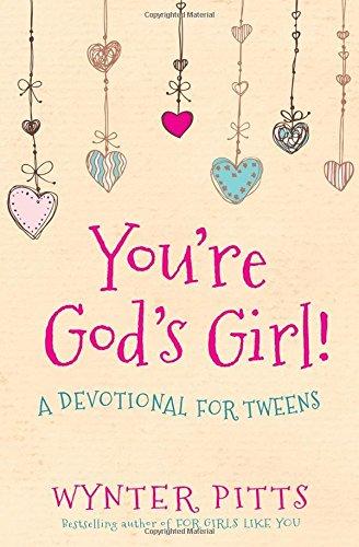 Youre-Gods-Girl-A-Devotional-for-Tweens
