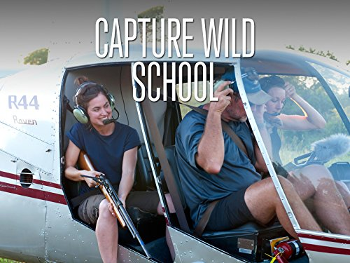 Capture Wild School - Season 1