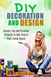 DIY Decoration and Design: Simple, Fu...