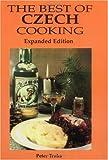 The Best of Czech Cooking (Hippocrene International Cookbook Series)