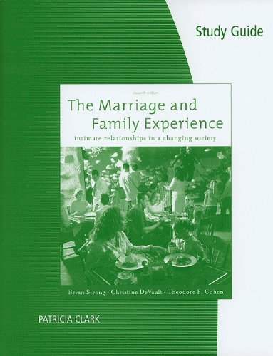 Study Guide for Strong/DeVault/Cohen's The Marriage and...