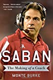 img - for Saban: The Making of a Coach book / textbook / text book