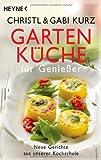 Gartenküche für Genießer: Neue Gerichte aus unserer Kochschule