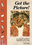 echange, troc Ranby - Get the Picture!: Student's Book (Standard 6/7): An Integrated Approach to English and the Media